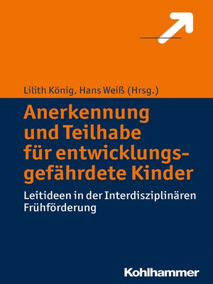 cover image of Anerkennung und Teilhabe für entwicklungsgefährdete Kinder
