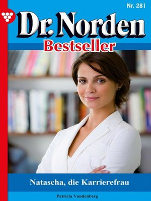 cover image of Dr. Norden Bestseller 281 – Arztroman