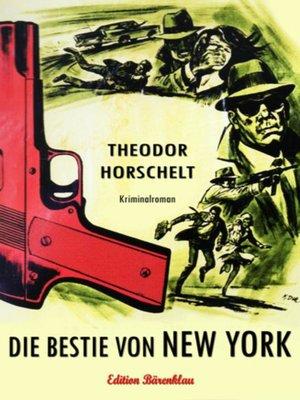 cover image of Die Bestie von New York
