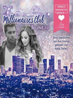 cover image of L.A. Millionaires Club – Tristan