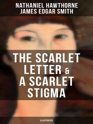 cover image of THE SCARLET LETTER & a SCARLET STIGMA (Illustrated)
