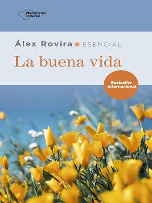 cover image of La buena vida