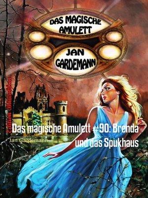 cover image of Das magische Amulett #90