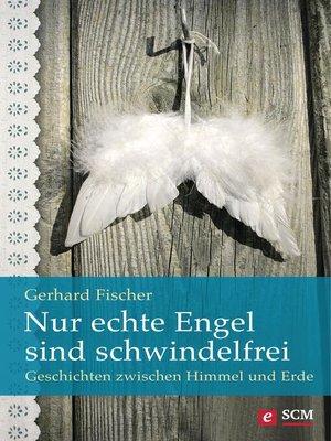cover image of Nur echte Engel sind schwindelfrei