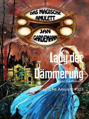 cover image of Das magische Amulett #107