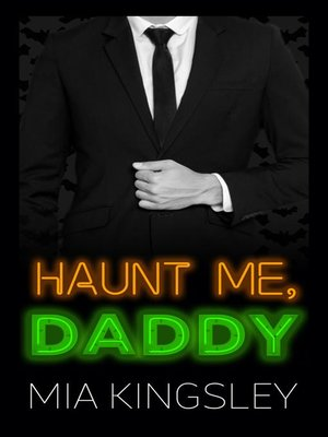 cover image of Haunt Me, Daddy