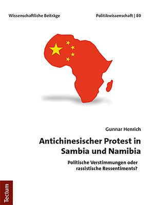 cover image of Antichinesischer Protest in Sambia und Namibia