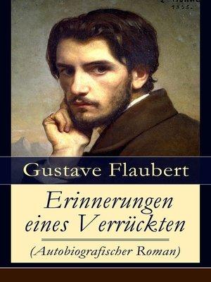 cover image of Erinnerungen eines Verrückten (Autobiografischer Roman)