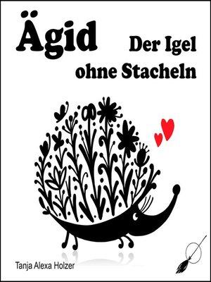 cover image of Ägid, der Igel ohne Stacheln