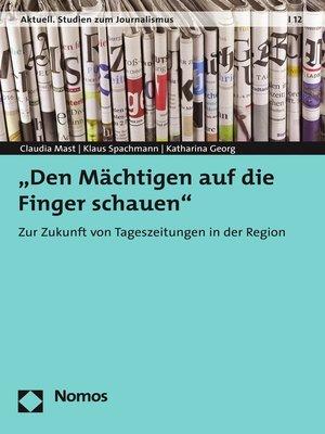"""cover image of """"Den Mächtigen auf die Finger schauen"""""""