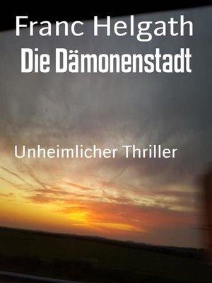 cover image of Die Dämonenstadt