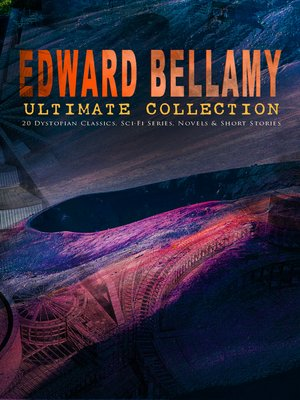 cover image of EDWARD BELLAMY Ultimate Collection