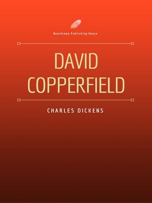 cover image of David Copperfield (Beechtown Publishing House)
