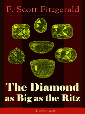 cover image of The Diamond as Big as the Ritz (Unabridged)
