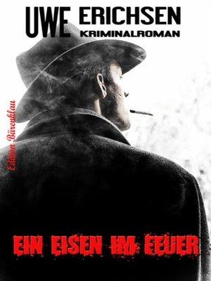 cover image of Ein Eisen im Feuer