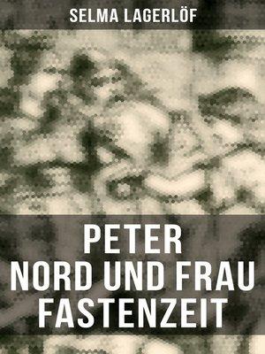 cover image of Peter Nord und Frau Fastenzeit