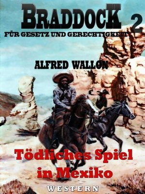 cover image of Tödliches Spiel in Mexiko (Braddock 2)