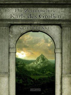 cover image of Die Zeitmaschine Karls des Großen