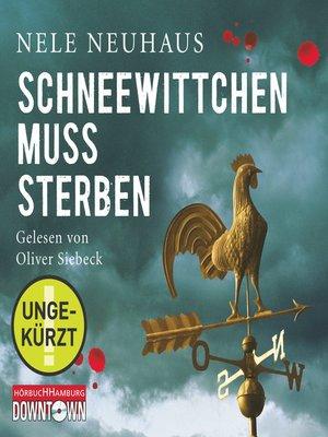 cover image of Schneewittchen muss sterben