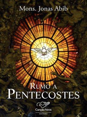 cover image of Rumo a pentecostes