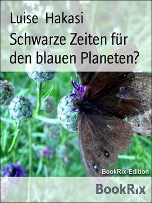 cover image of Schwarze Zeiten für den blauen Planeten?