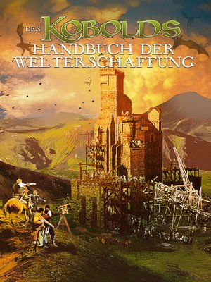 cover image of Des Kobolds Handbuch der Welterschaffung