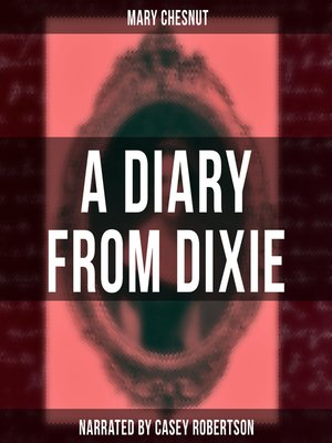 cover image of A Diary from Dixie