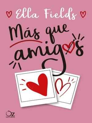 cover image of Más que amigos