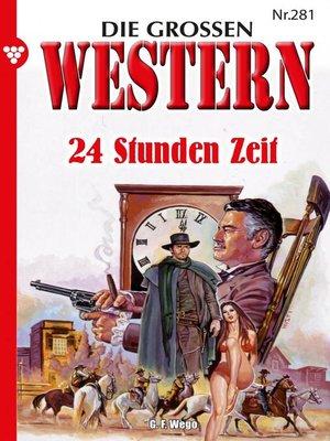 cover image of Die großen Western 281