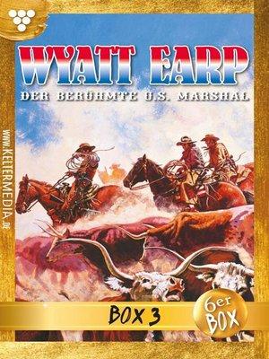 cover image of Wyatt Earp Jubiläumsbox 3 – Western