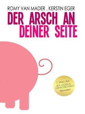 cover image of Der Arsch an deiner Seite
