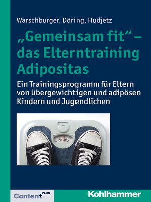 """cover image of """"Gemeinsam fit""""--das Elterntraining Adipositas"""