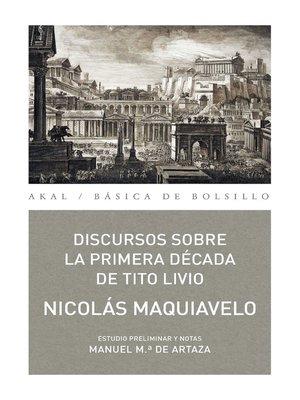 cover image of Discursos sobre la primera década de Tito Livio