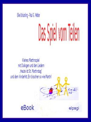 cover image of Das Spiel vom Teilen--zu Sankt Martin