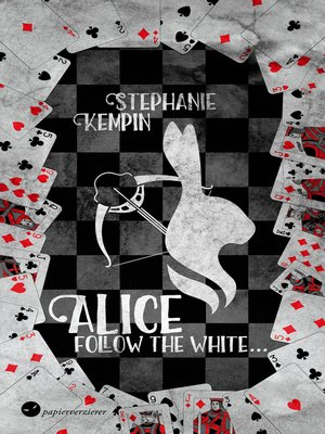 cover image of Alice--Follow the White