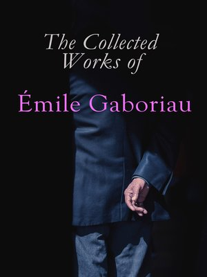 cover image of The Collected Works of Émile Gaboriau