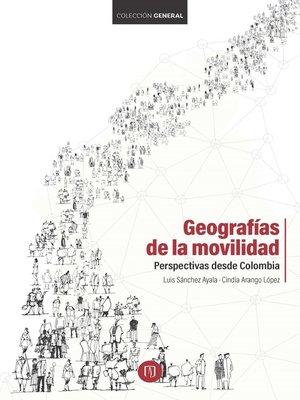 cover image of Geografías de la movilidad