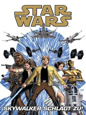 cover image of Star Wars--Skywalker schlägt zurück