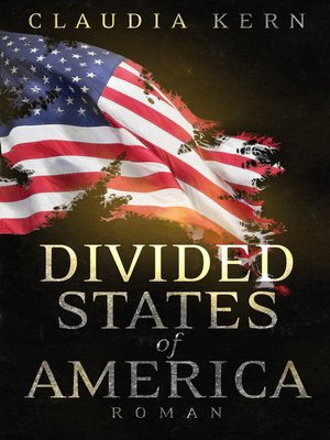 cover image of Divided States of America