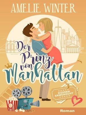 cover image of Der Prinz von Manhattan--Küssen erwünscht!