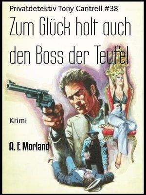 cover image of Zum Glück holt auch den Boss der Teufel