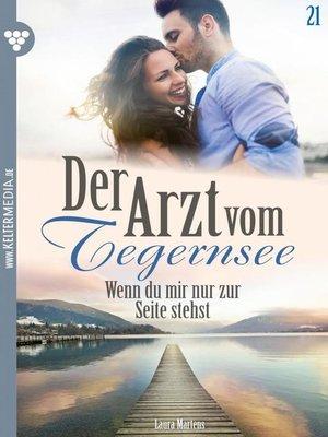 cover image of Der Arzt vom Tegernsee 21 – Arztroman