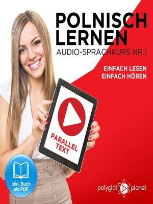 cover image of Polnisch Lernen--Einfach Lesen--Einfach Hören 1