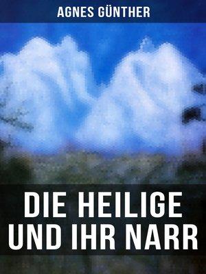 cover image of Die Heilige und ihr Narr