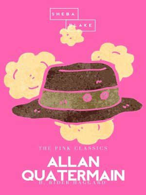 cover image of Allan Quatermain / the Pink Classics
