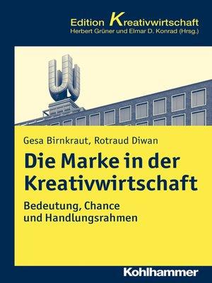 cover image of Die Marke in der Kreativwirtschaft