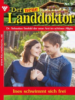 cover image of Der neue Landdoktor 9 – Arztroman