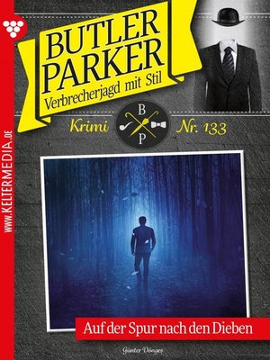 cover image of Butler Parker 133 – Kriminalroman