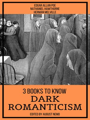 cover image of 3 Books to Know Dark Romanticism