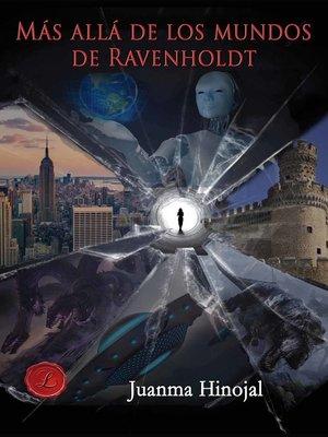 cover image of Más allá de los mundos de Ravenholdt
